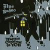 Blue Rodeo, A Merrie Christmas To You