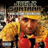 Juelz Santana, What the Game's Been Missing!