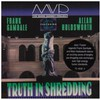 The Mark Varney Project, Truth in Shredding
