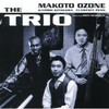 Makoto Ozone, The Trio