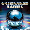 Barenaked Ladies, Silverball