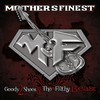 Mother's Finest, Goody 2 Shoes & the Filthy Beast