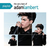 Adam Lambert, Playlist: The Very Best Of Adam Lambert