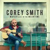 Corey Smith, Maysville in the Meantime