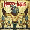 Kobra and the Lotus, Words Of The Prophets