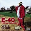 E-40, Grit & Grind