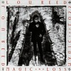 Lou Reed, Magic and Loss