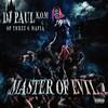 DJ Paul, Master of Evil