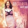 Deb Callahan, Sweet Soul