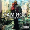 Cam'ron, Come Home With Me