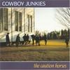 Cowboy Junkies, The Caution Horses